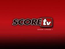 SCOREtv Season 2 Episode 1